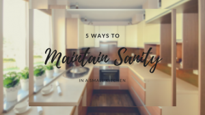 5 Ways to Maintain Your Sanity in a Small Kitchen
